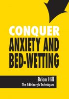 Cover for 'Conquer Anxiety and Bed-wetting'