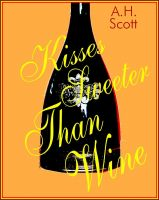 Cover for 'Kisses Sweeter Than Wine'