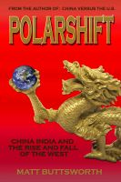 Cover for 'Polarshift - India, China and the Rise and Fall of the West'