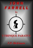 Cover for 'John Farrell Is Utrinque Paratus'