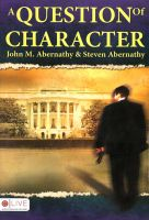 Cover for 'A Question of Character'