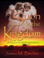 Cover for 'Of Such Is The Kingdom Part III: Power and Persecution, A Novel of the Early Church and the Roman Empire'