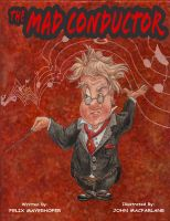 Cover for 'The Mad Conductor'