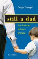 Cover for 'Still a dad: The divorced father's promise'