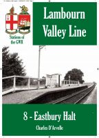 Cover for 'Eastbury Halt - Stations of the Great Western Railway GWR'