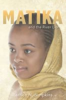 Cover for 'Matika and the River Lion'