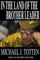Cover for 'In the Land of the Brother Leader'