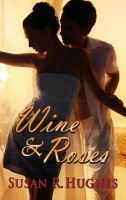 Cover for 'Wine & Roses'