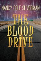 Nancy Cole Silverman - The Blood Drive