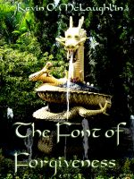 Cover for 'The Font of Forgiveness - A Short Story'