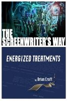 Cover for 'The Screenwriter's Way: Energized Treatments'
