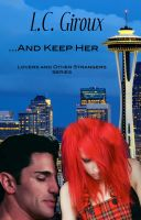 Cover for '...And Keep Her (Lovers and Other Strangers Series Book 7)'