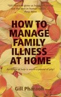 Cover for 'How to Manage Family Illness at Home'