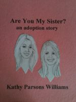 Cover for 'Are You My Sister? an adoption story'
