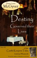 Cover for 'Destiny Governed their Lives'