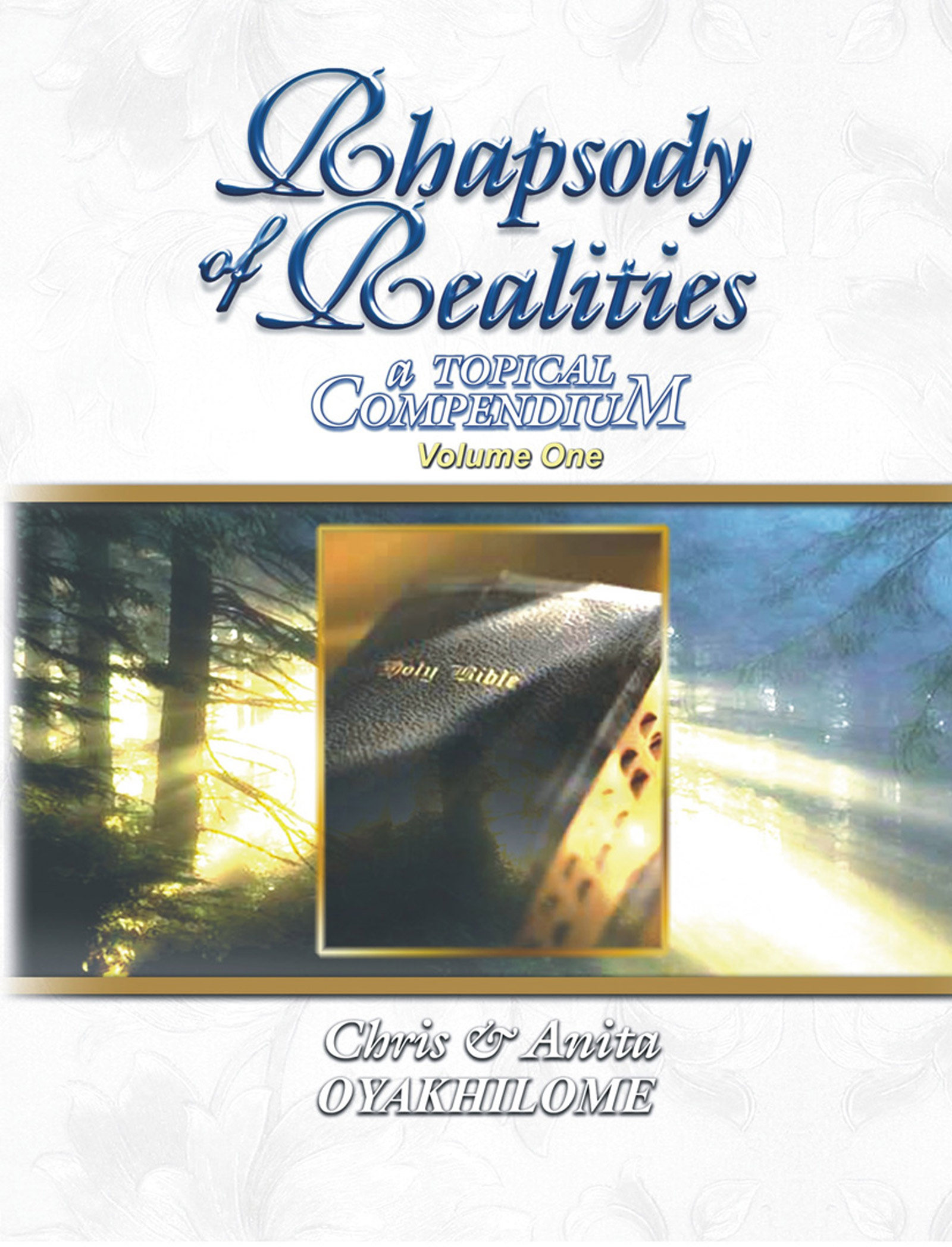 Pastor Chris and Anita Oyakhilome - Rhapsody of Realities Topical Compendium volume 1