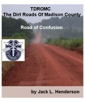 Cover for 'TDROMC The Dirt Roads of Madison County:'