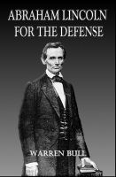 Cover for 'Abraham Lincoln for the Defense'