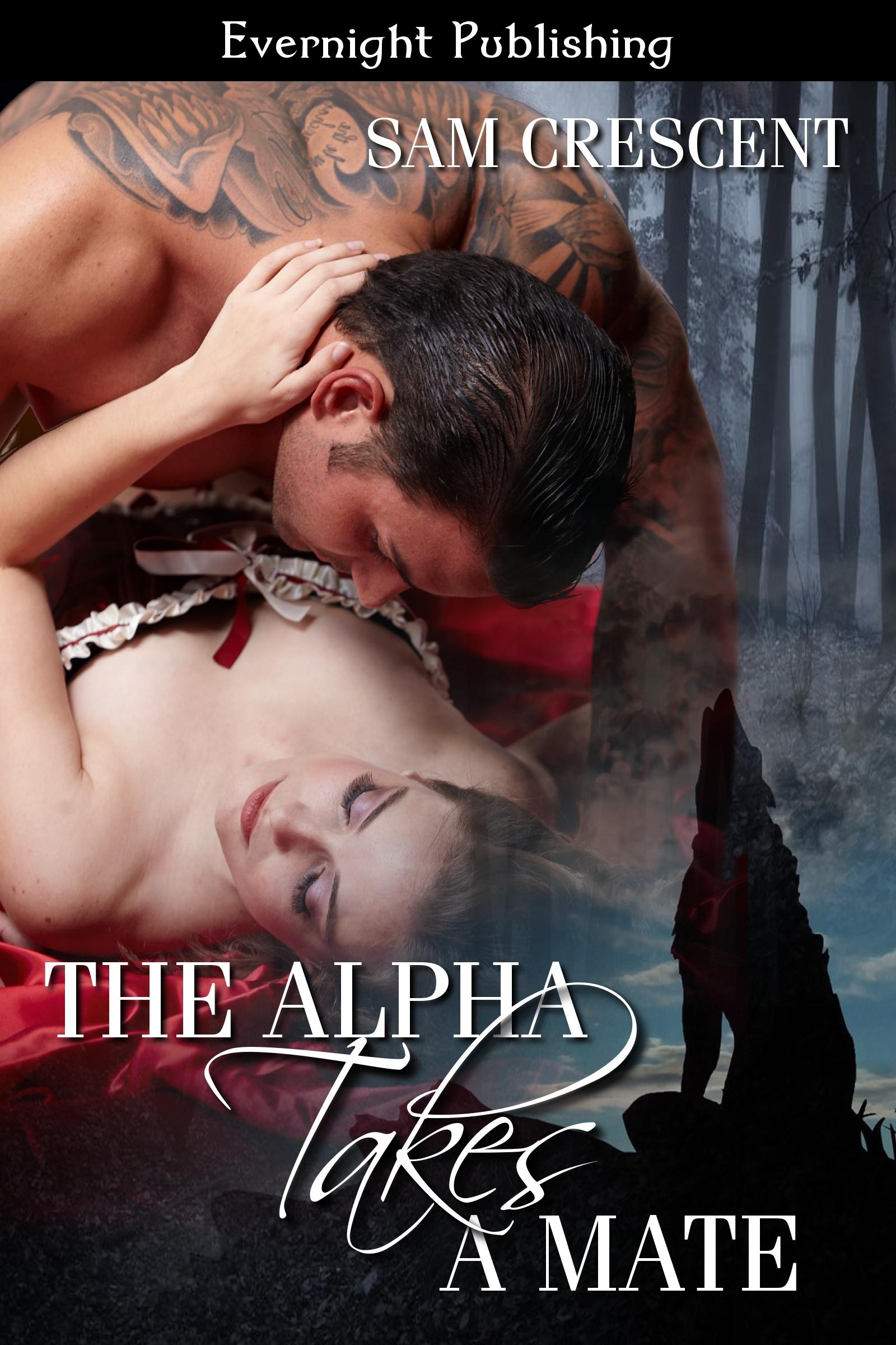 Sam Crescent - The Alpha Takes a Mate