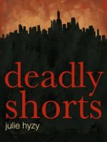 Cover for 'Deadly Shorts'