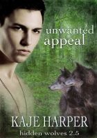 Cover for 'Unwanted Appeal - Hidden Wolves 2.5'