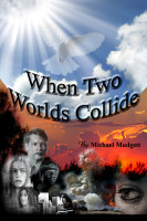 Cover for 'When Two Worlds Collide'