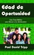 Edad de Oportunidad by Paul David Tripp