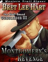 Bret Lee Hart - Montgomery's Revenge