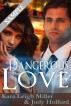 Dangerous Love Sample by Kara Leigh Miller