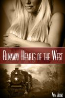 Cover for 'Runaway Hearts of the West (Western Erotic Romance, M/F)'