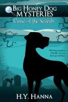 H.Y. Hanna - Big Honey Dog Mysteries #1: Curse of the Scarab