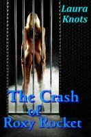 Cover for 'The Crash of Roxy Rocket'