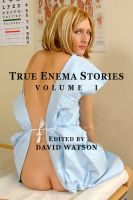 Cover for 'True Enema Stories, Volume I'