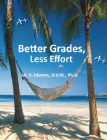 Cover for 'Better Grades, Less Effort'