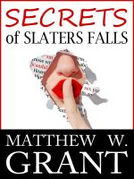 Cover for 'Secrets Of Slaters Falls'