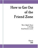 Cover for 'How to Get Out of the Friend Zone: Three Simple Steps to Moving From Friend to Lover'