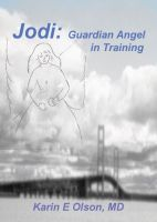 Cover for 'Jodi: Guardian Angel in Training'