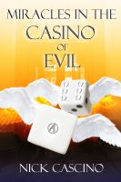 Cover for 'Miracles in the Casino of Evil'