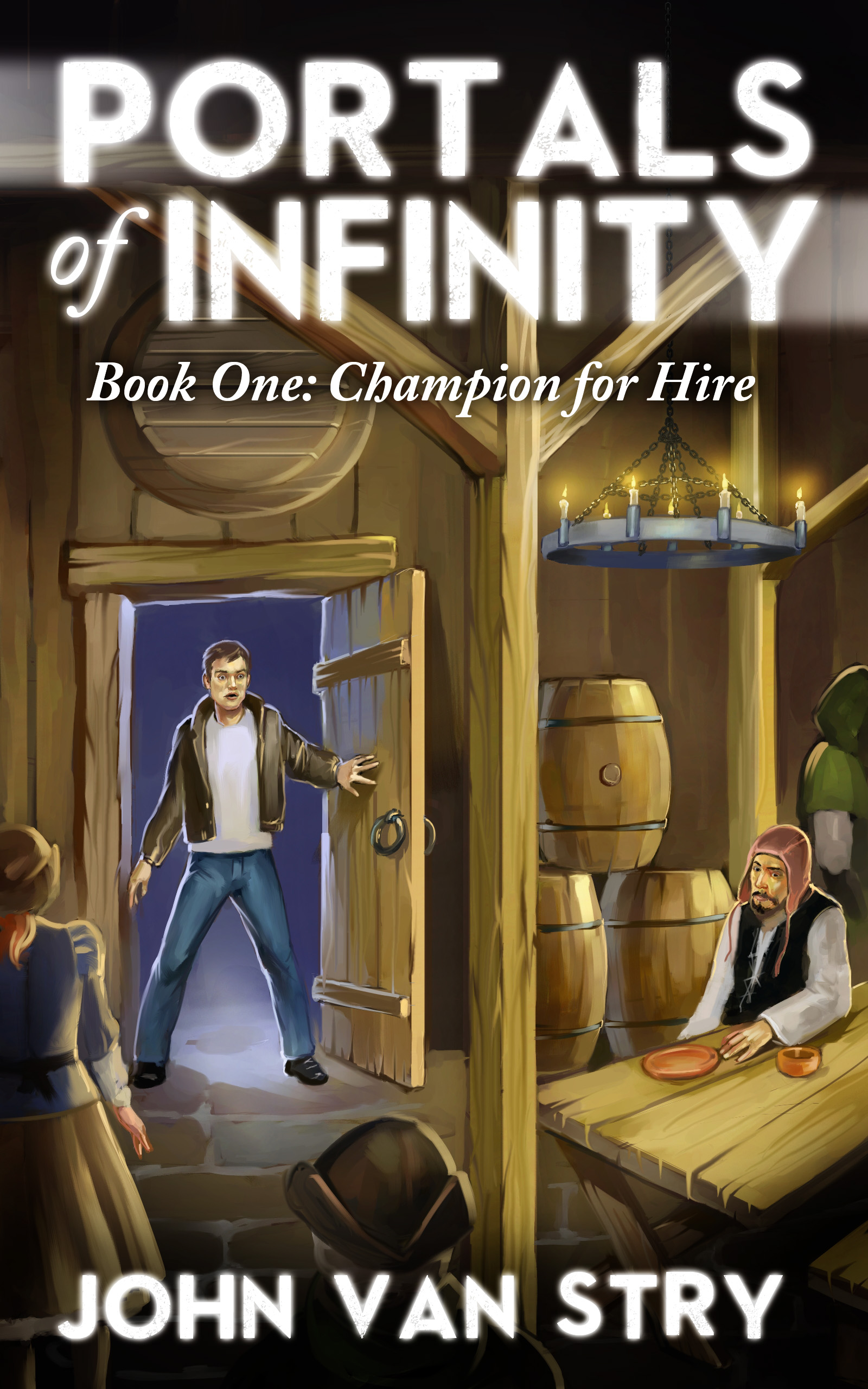 John Van Stry - Portals of Infinity, Book One: Champion for Hire