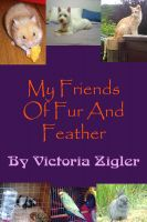 Cover for 'My Friends Of Fur And Feather'