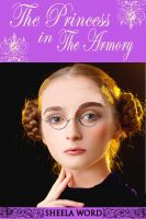 Cover for 'The Princess in the Armory'