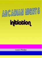 Cover for 'Arcadian Nights - Initiation'
