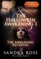 Cover for 'The Awakening Revisited : A Halloween Awakening 1'