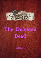 Cover for 'Colonial Gothic: The Defeated Dead'