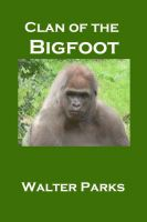 Cover for 'Clan of the Bigfoot'