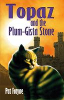 Cover for 'Topaz and the Plum-Gista Stone'