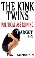 Cover for 'Political Ass Ruining (The Kink Twins #4)'