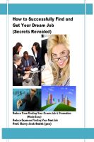 Cover for 'How to Successfully Find and Get Your Dream Job (Secrets Revealed)'