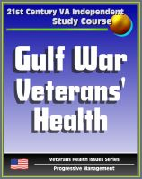 Cover for '21st Century VA Independent Study Course: A Guide to Gulf War Veterans' Health, Chemical and Biological Warfare, Vaccinations, Depleted Uranium, Infectious Diseases (Veterans Health Issues Series)'