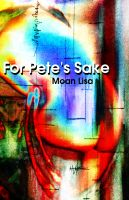Moan Lisa - For Pete's Sake